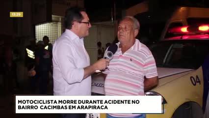 Motociclista morreu durante acidente no bairro Cacimbas, em Arapiraca