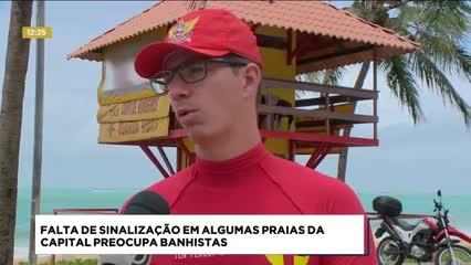 Falta de sinalização em algumas praias da capital preocupa banhistas