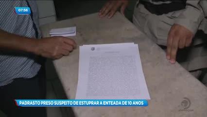 Homem foi preso suspeito de estuprar a enteada de 10 anos