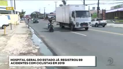 HGE já registrou 89 acidentes com ciclistas em 2019