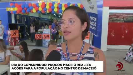 Dia do Consumidor: Procon Maceió realiza ações para a população no centro da capital