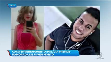 Suspeita de matar namorado por envenenamento foi presa