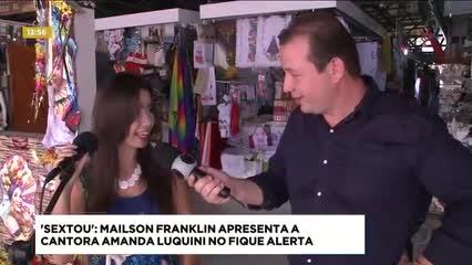 'Sextou': Mailson Franklin apresentou a cantora Amanda Luquini no Fique Alerta