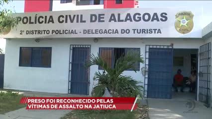 Preso foi reconhecido pelas vítimas de assalto na Jatiúca