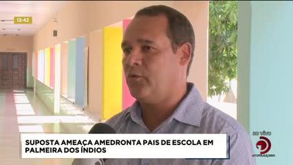 Suposta ameaça amedronta pais de escola em Palmeira dos Índios