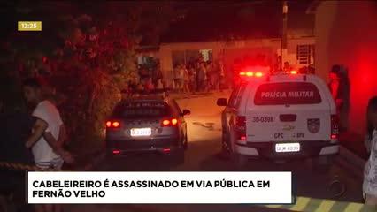 Cabeleireiro foi assassinado em via pública em Fernão Velho