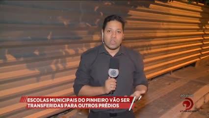 Escolas municipais do Pinheiro vão ser transferidas para outros prédios