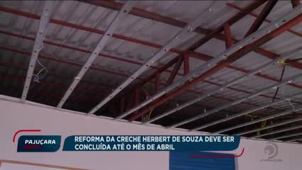 Reforma da creche Herbert de Souza deve ser concluída até o mês de abril