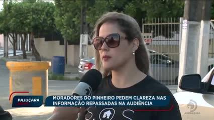 Moradores do Pinheiro pedem clareza nas informações repassadas na audiência em Brasília