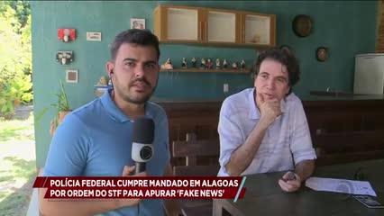 PF cumpre mandado em Alagoas por ordem do STF para apurar 'Fake News'