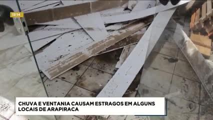 Chuva e ventania causaram estragos em alguns locais de Arapiraca