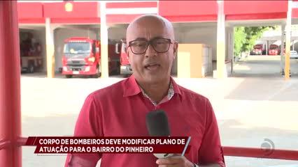 Corpo de Bombeiros deve modificar plano de atuação para o bairro do Pinheiro