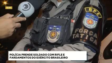 Soldado foi preso ao ser flagrado com rifle e fardamentos do Exército Brasileiro