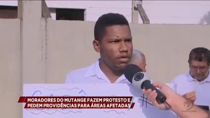Moradores do Mutange fazem protesto e pedem providências para áreas afetadas