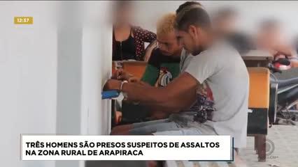 Três homens foram presos suspeitos de assaltos na zona rural de Arapiraca