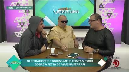 Ni do Badoque e Abdias Melo contam tudo sobre a festa de Marina Ferrari - Bloco 02
