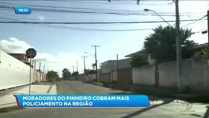 Moradores do Pinheiro cobram mais policiamento na região