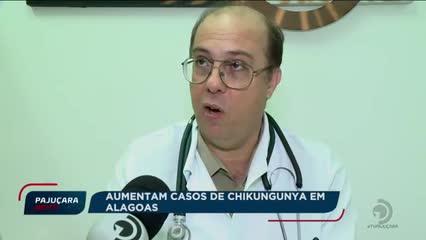Aumentam o número de casos de chikungunya em Alagoas