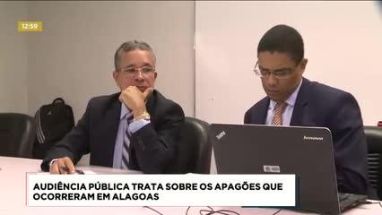 Audiência pública tratou sobre os apagões que ocorreram em Alagoas