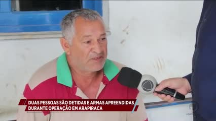 Duas pessoas detidas e armas apreendidas durante operação em Arapiraca