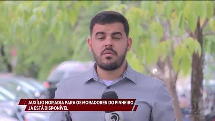 Auxílio-Moradia para os moradores do Pinheiro já está disponível