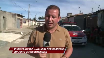 Jovem é baleado na quadra de esportes do conjunto Denisson Menezes