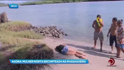 Corpo de uma mulher foi encontrado na Massagueira