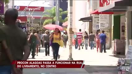 PROCON Alagoas passa a funcionar na Rua do Livramento, no Centro