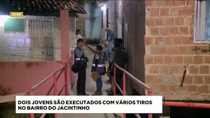 Dois jovens foram executados com vários tiros no Jacintinho