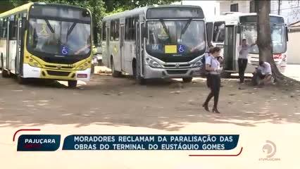 Moradores reclamam da paralisação das obras do terminal do Eustáquio Gomes
