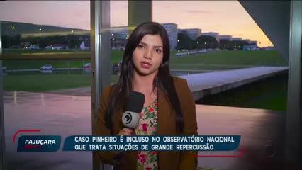 Caso Pinheiro é incluso no Observatório Nacional que trata situações de grande repercussão