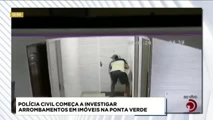 Polícia investiga arrombamentos em  imóveis na Ponta Verde