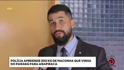 Polícia apreende 300 kg de maconha que vinha do Paraná para Arapiraca
