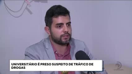 Universitário foi preso suspeito de tráfico de drogas