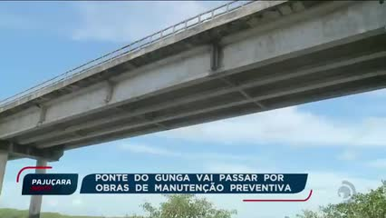 Ponte do Gunga passará por manutenção preventiva nos próximos meses