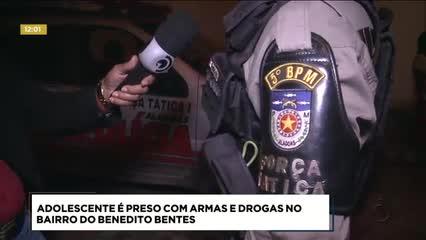 Adolescente foi preso com armas e drogas no Benedito Bentes