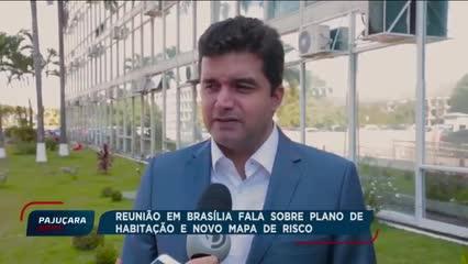 Reunião em Brasília fala sobre plano de habitação e novo mapa de risco