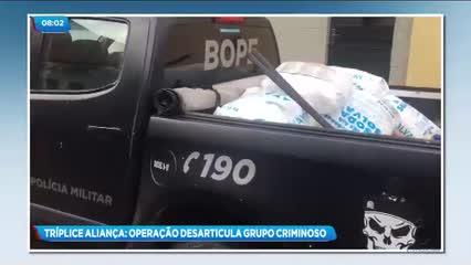 Tríplice Aliança: Operação desarticula grupo criminoso