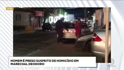 Homem foi preso suspeito de homicídio em Marechal Deodoro