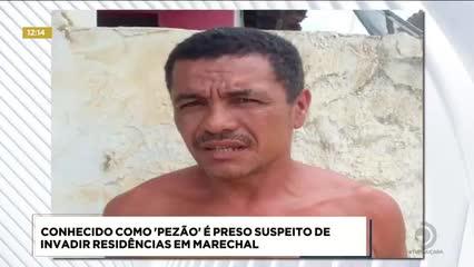 Conhecido como 'Pezão' foi preso suspeito de invadir residências