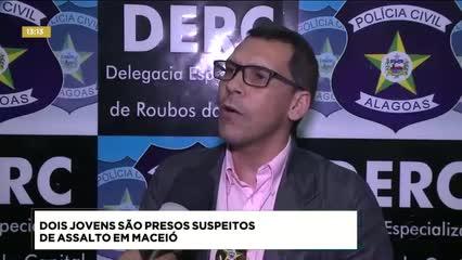 Dois jovens foram presos suspeitos de assalto em Maceió