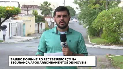 Governo anuncia reforço na segurança para o bairro do Pinheiro