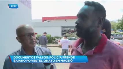 Baiano foi preso acusado de estelionato em Maceió