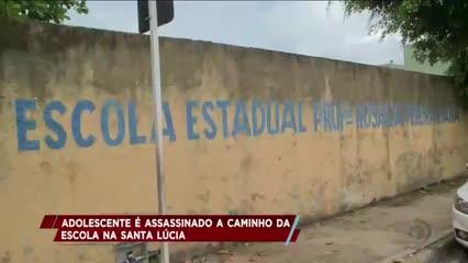 Adolescente é assassinado a caminho da escola na Santa Lúcia