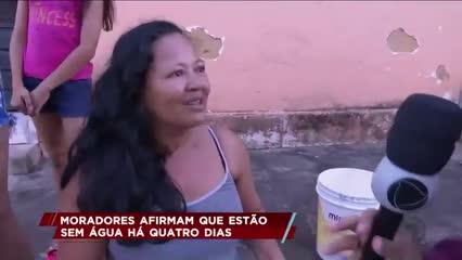 Moradores afirmam que estão sem água há quatro dias