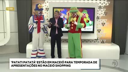 'Patati Patatá' estão em Maceió para temporada de apresentações no Maceió Shopping