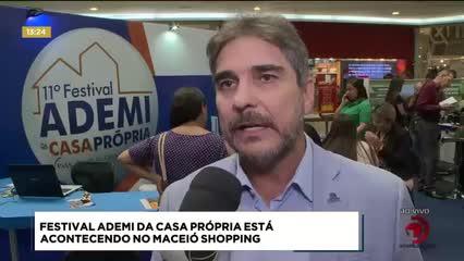 Festival Ademi da Casa Própria está acontecendo no Maceió Shopping