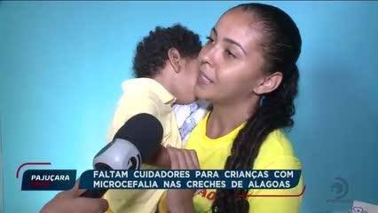 Faltam cuidadores para crianças com Microcefalia nas creches de Alagoas