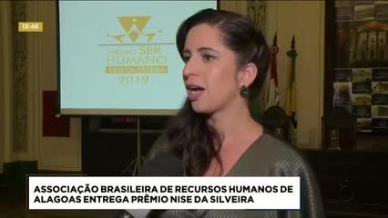 Associação Brasileira de Recursos Humanos de Alagoas entrega Prêmio Nise da Silveira