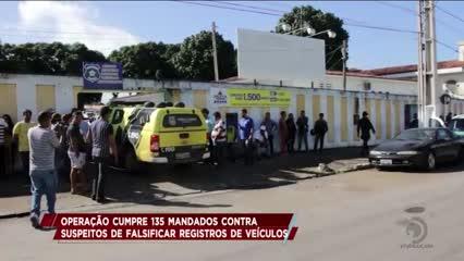 Operação cumpre 135 mandados contra acusados de falsificar registros de veículos